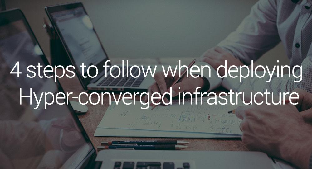 4-steps-when-deploying-hyper-converged