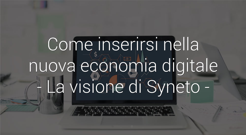 syneto-visione-economia-sigitale